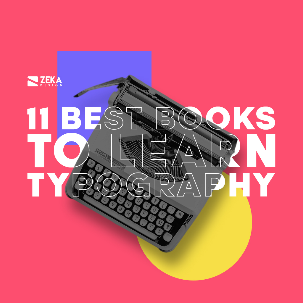 11 Best Graphic Design Books About Typography Inspiration