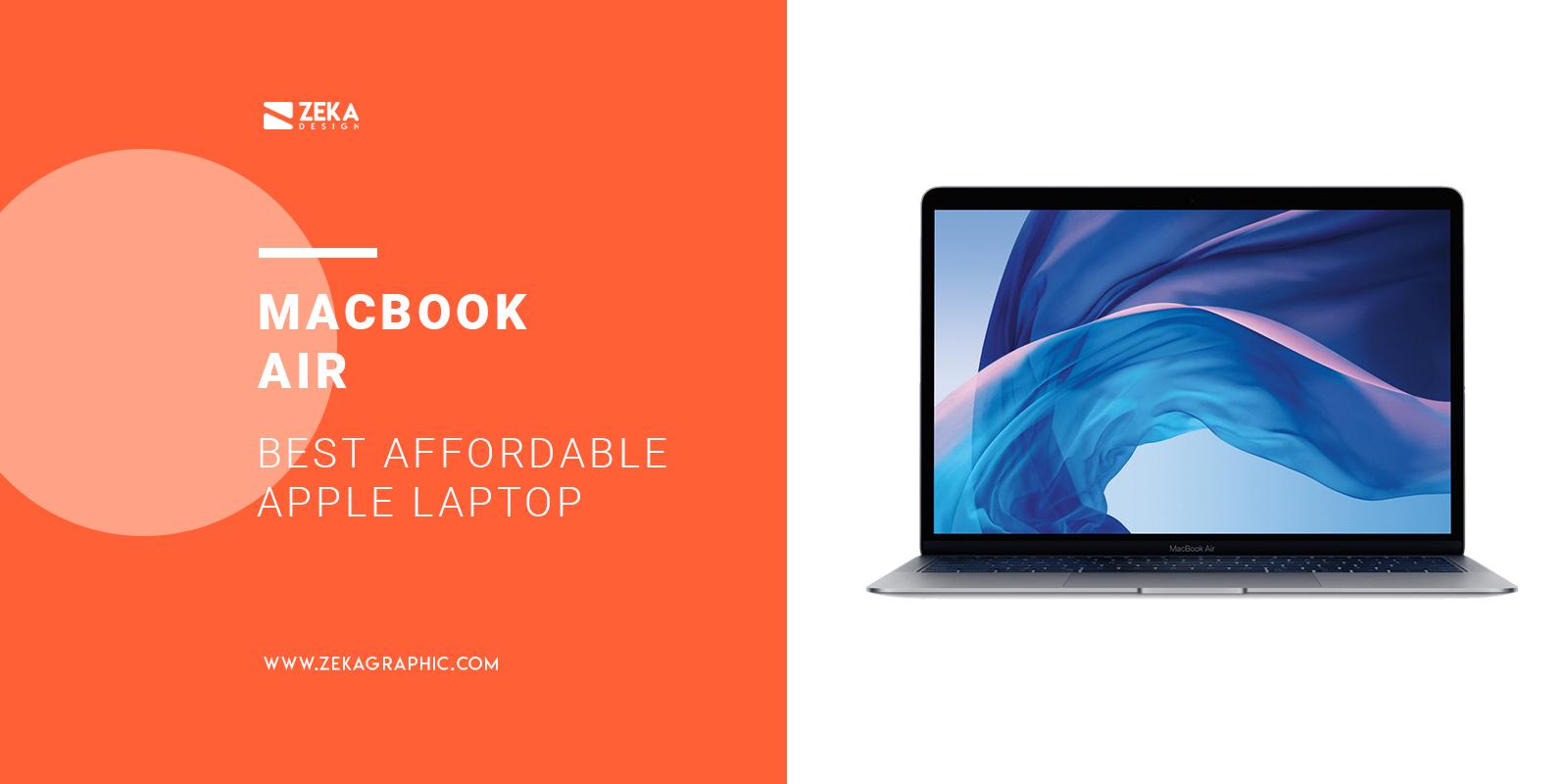 Apple MacBook Air Best Affordable Apple Laptop