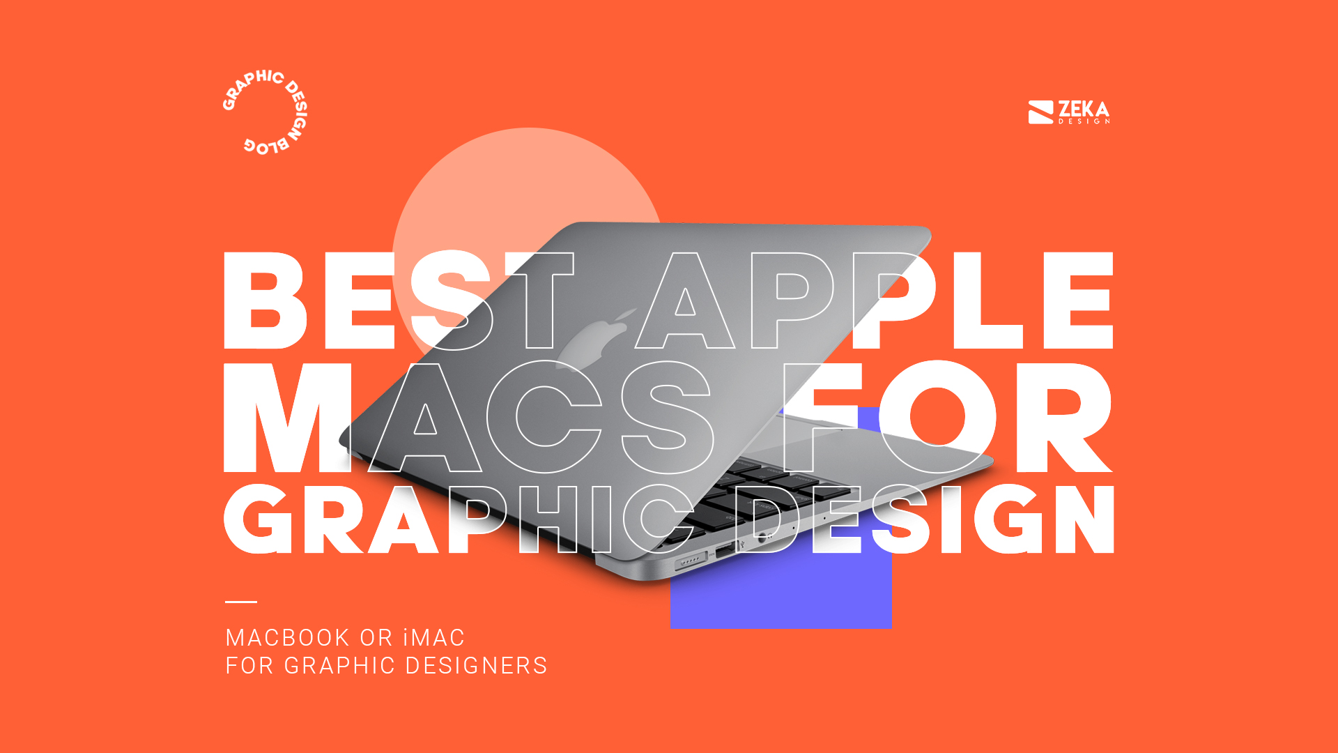 Best Apple Macs For Graphic Design and Logo Design