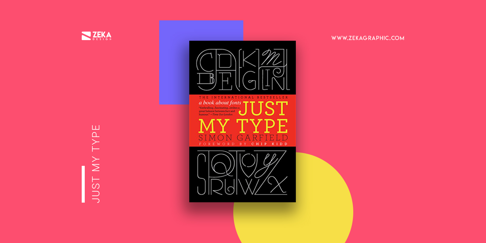 Just My Type Best Typography Design Books