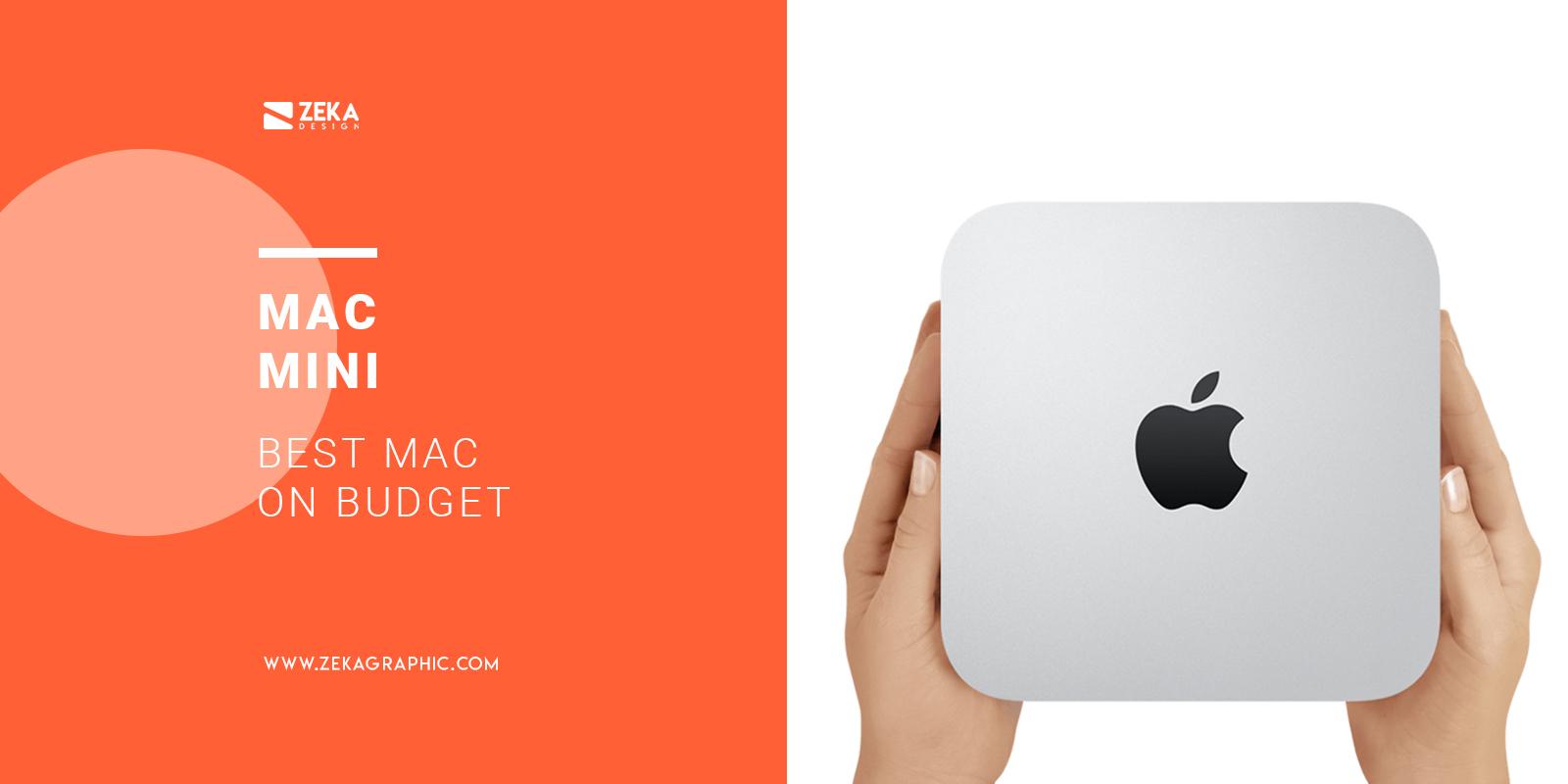 Mac Mini Best Mac On Budget For Graphic Design