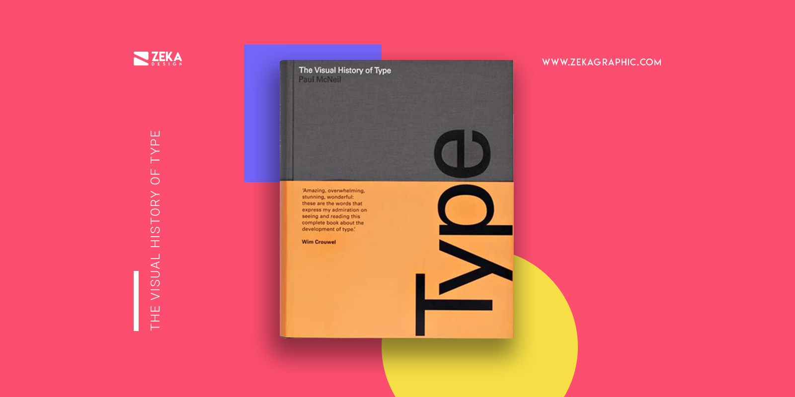 The Visual History Of Type Best Typography Design Books