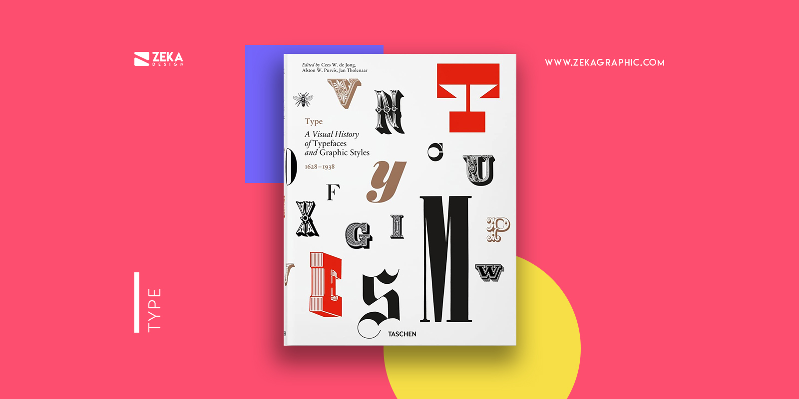 Type A Visual History Of Typefaces & Graphic Styles Best Typography Books