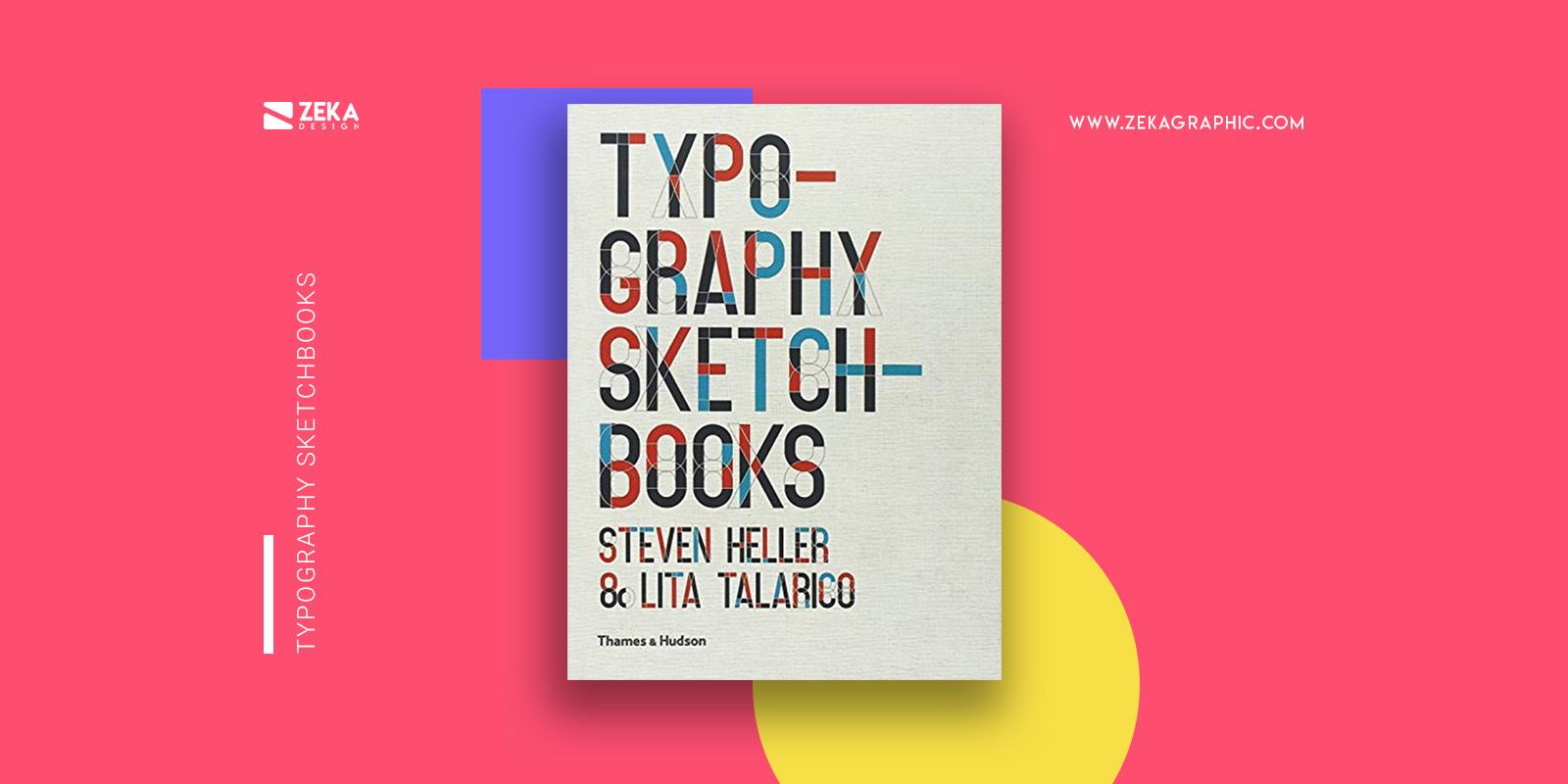 Typography Sketchbooks Best Graphic Design Books