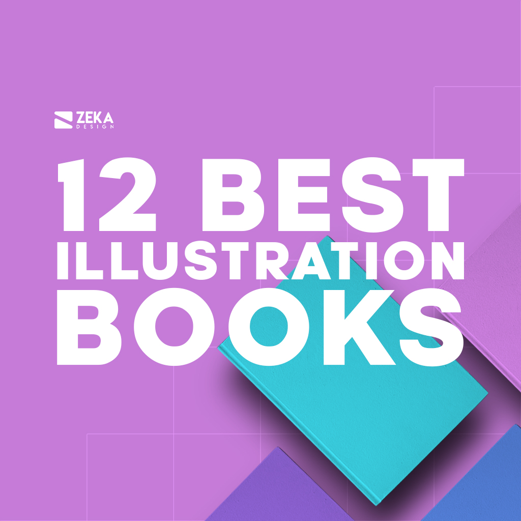 12 Best Illustration Books for Graphic Designers and Artists