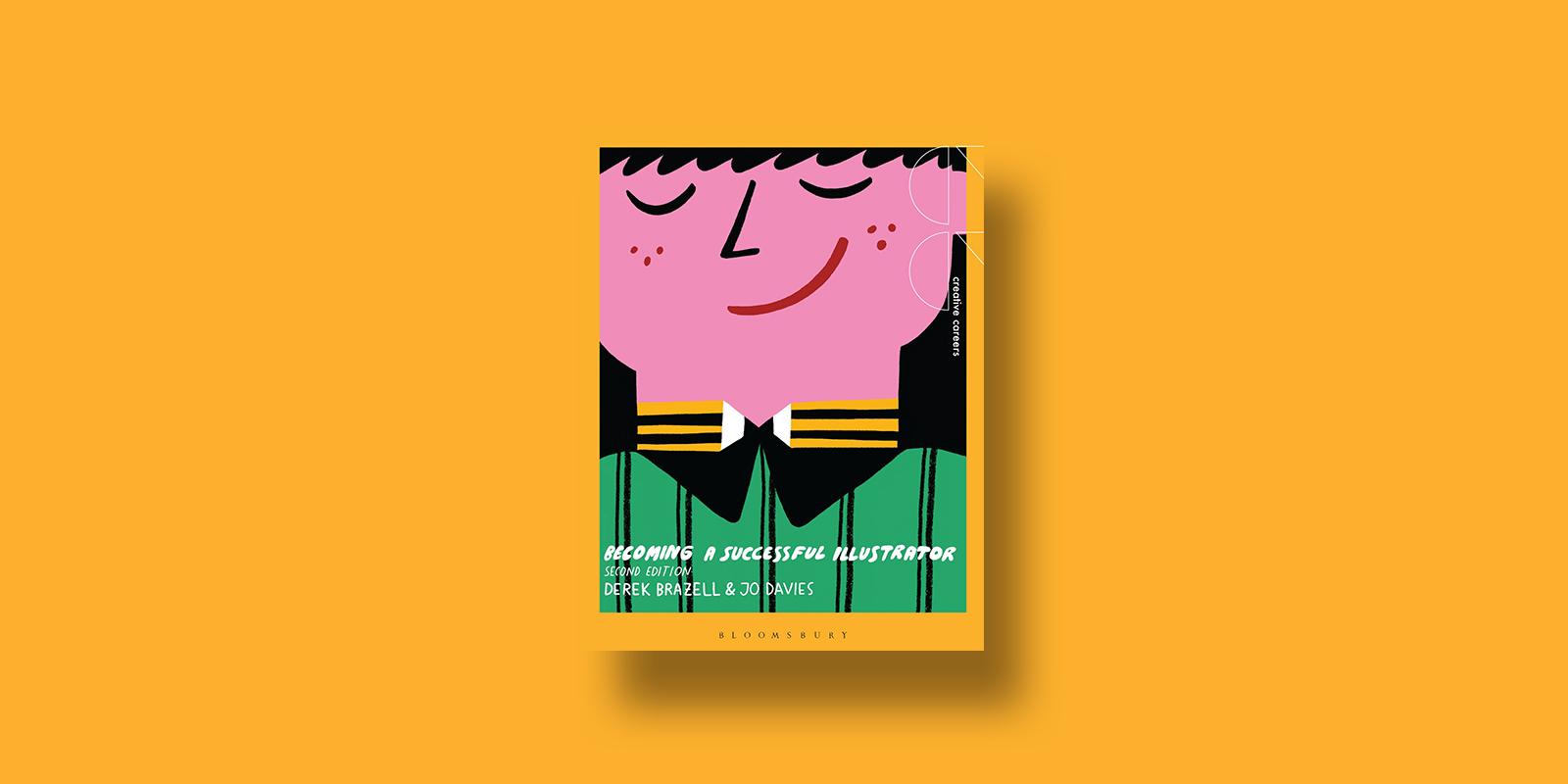 Becoming a Successful Illustrator Illustration Books