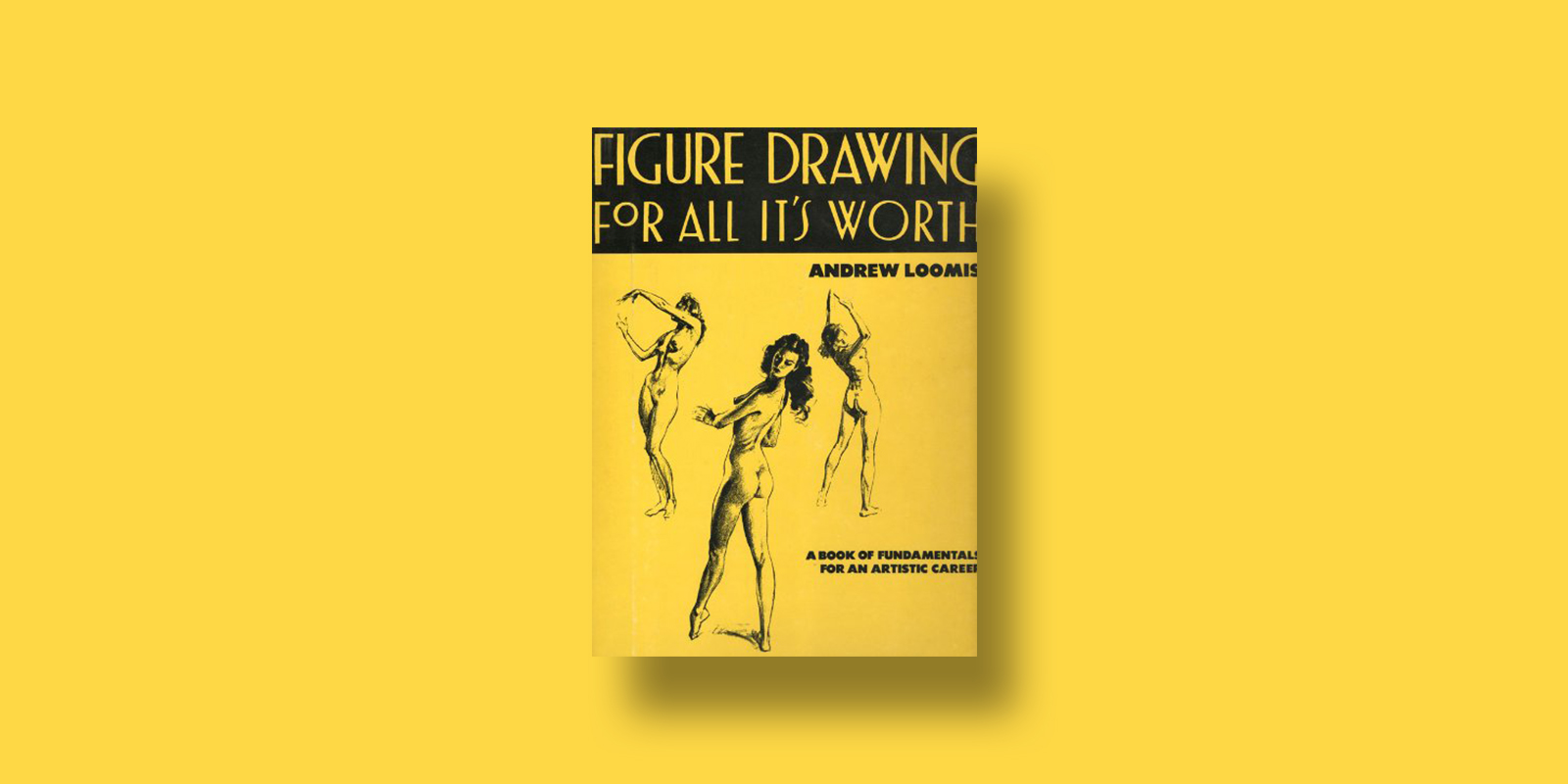 Figure Drawing for All Its Worth Best Illustration Books