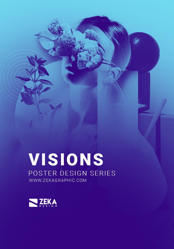 Visions Poster Design Inspiration by Zeka Design