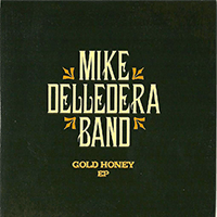 Mike Delledera Band - Gold Honey
