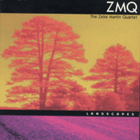 The Zeke Martin Quartet - Landscapes