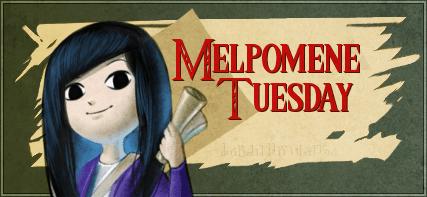 Melpomene Tuesday