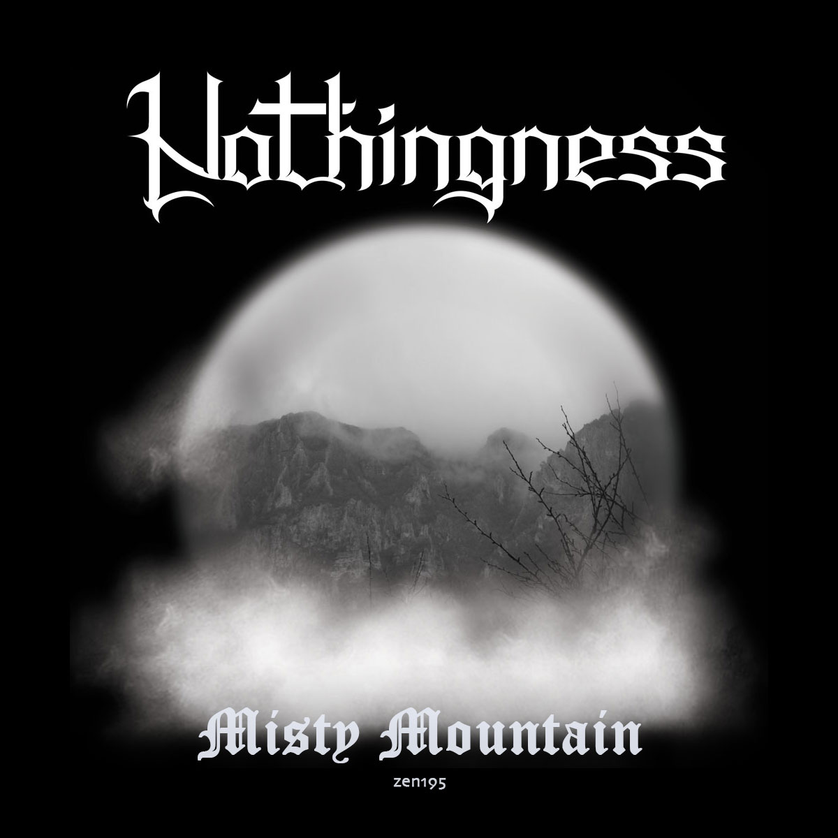 Nothingness – Misty Mountain