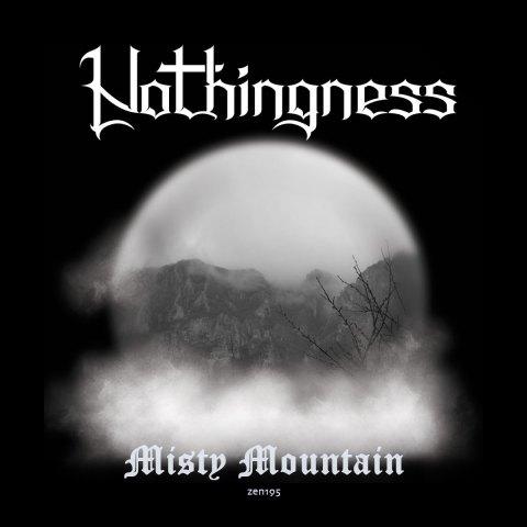 Nothingness – Misty Mountain
