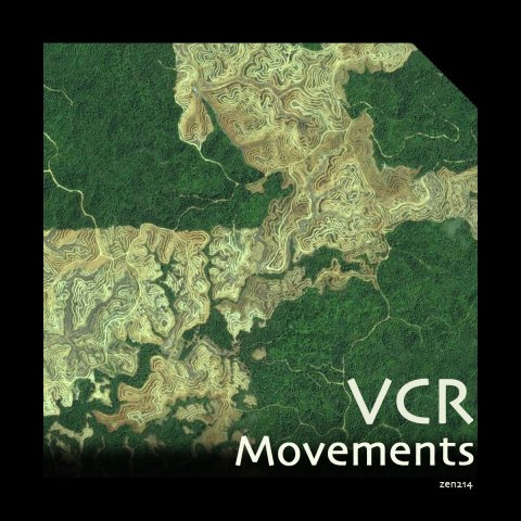 VCR – Movements