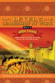 level-5-leadership-at-work-heroic-change-book-2