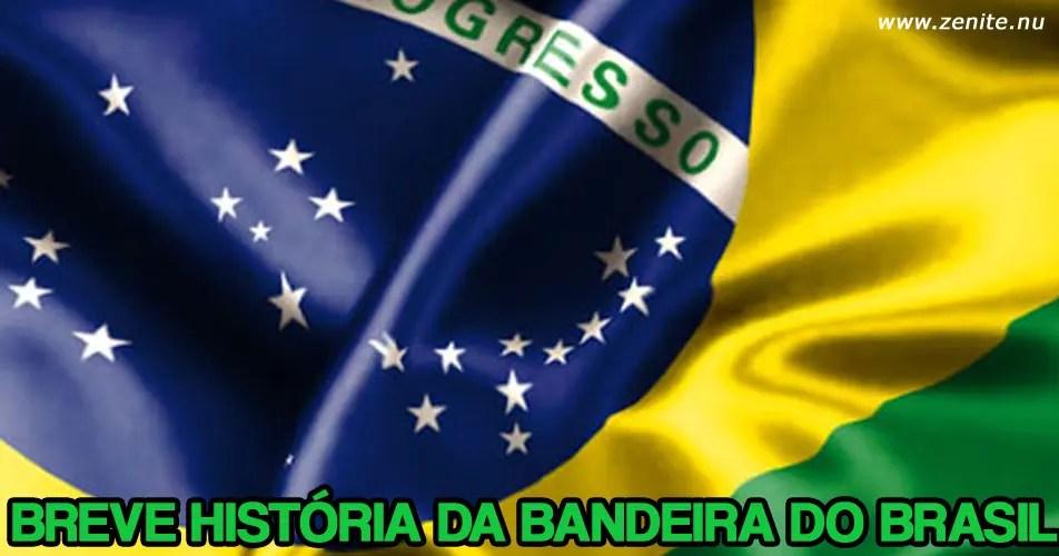 Breve história da bandeira do Brasil