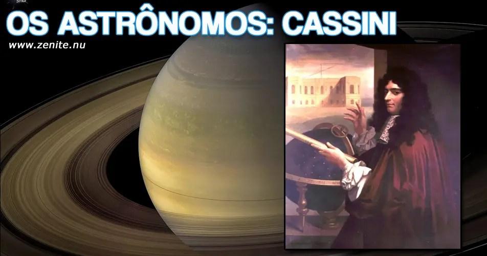 Os astrônomos: Giovanni Cassini
