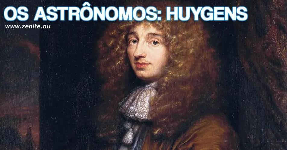 Os astrônomos: Christiaan Huygens