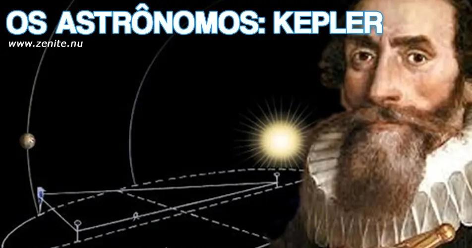 Os astrônomos: Johannes Kepler
