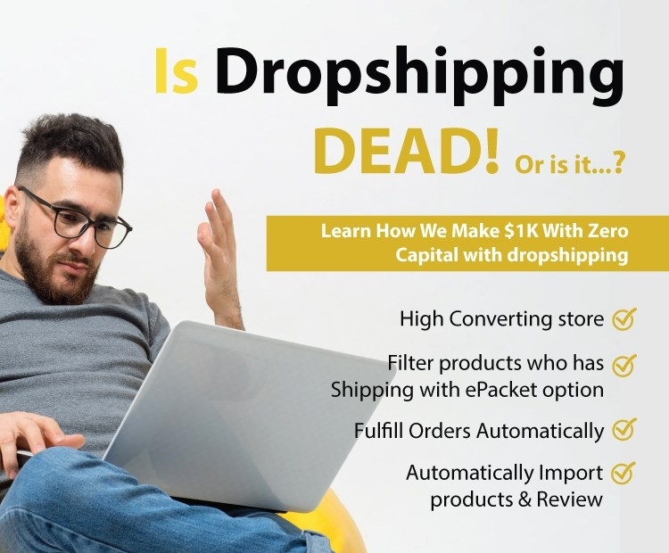 Is Dropshipping Dead or still profitable