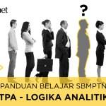 Pedoman Mengerjakan Soal TPS / TPA Analitik di SBMPTN 18