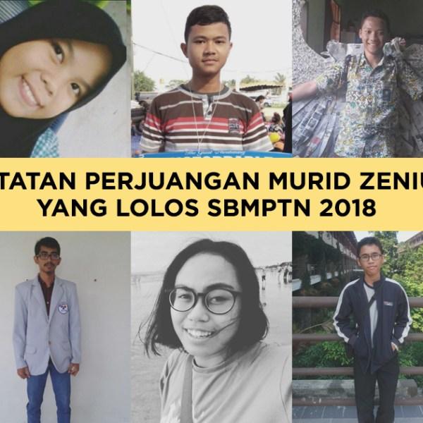 Catatan Perjuangan Murid Zenius yang Lolos SBMPTN 2018 58