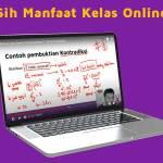 Manfaat Kelas Online - Zenius Education