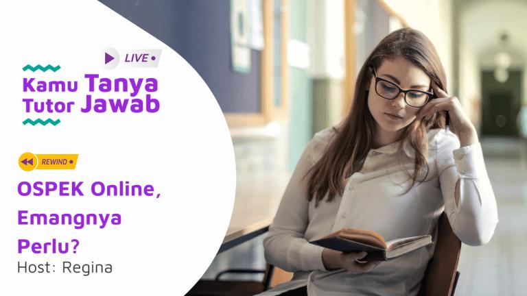 OSPEK Online, Emangnya Perlu? | KTTJ 37