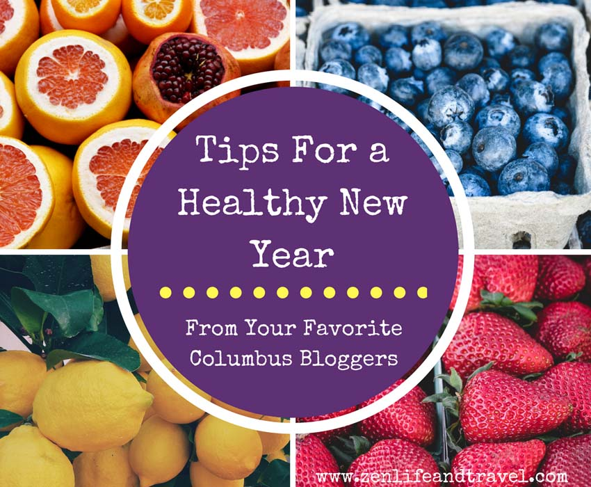 Tips For A Healthy New Year | Columbus Ohio Bloggers | Health Tips | New Year's Resolutions 2018 | Healthy Mind and Healthy Body