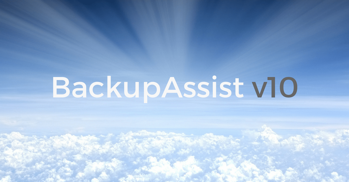BackupAssist version 10