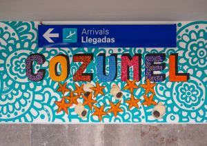 Cozumel Arrivals Sign