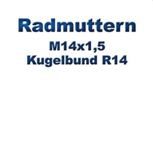 Radmuttern M14x1,5 mit Kugelbund R14