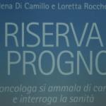 """IL DIARIO DI BARBARA SOINI IN """"RISERVA DI PROGNOSI"""""""