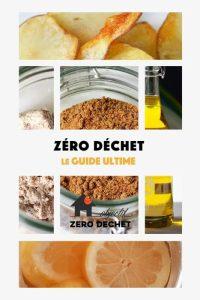 Zéro déchet : le guide ultime
