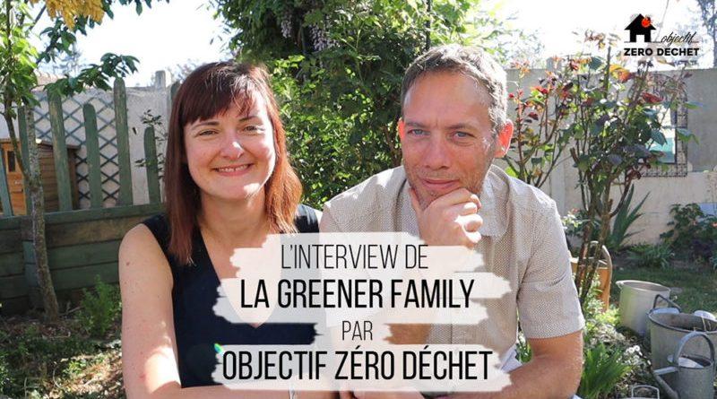 Interview : Comment la Greener Family s'est lancée dans la démarche zéro déchet et écofrugale ?