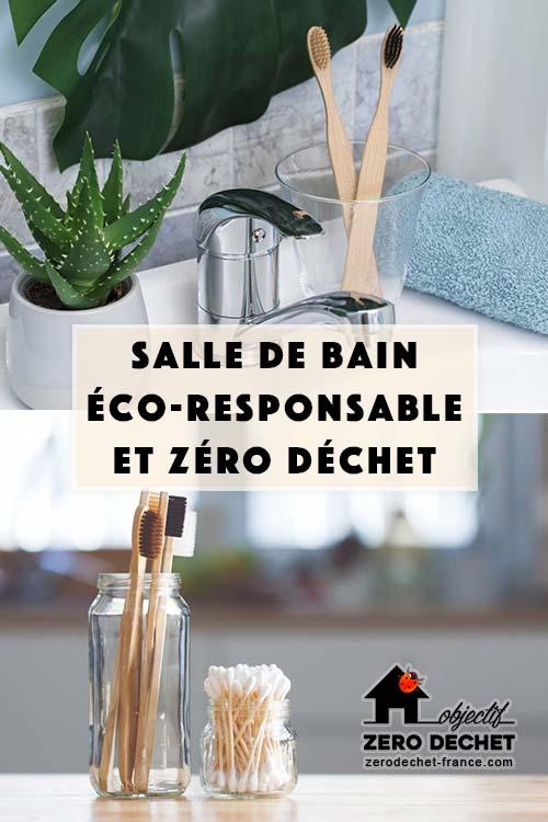 Salle de bain éco-responsable et zéro déchet