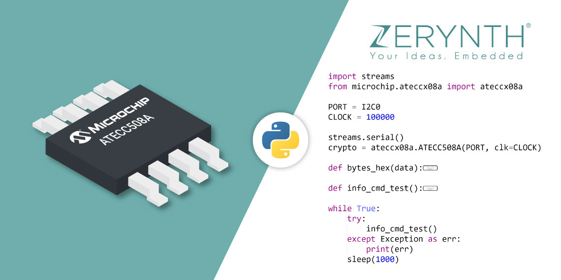 Zerynth supports Microchip's ATECCX08A cryptographic secure elements