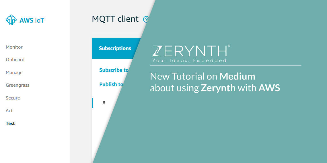 New Tutorial on Medium about using Zerynth with AWS