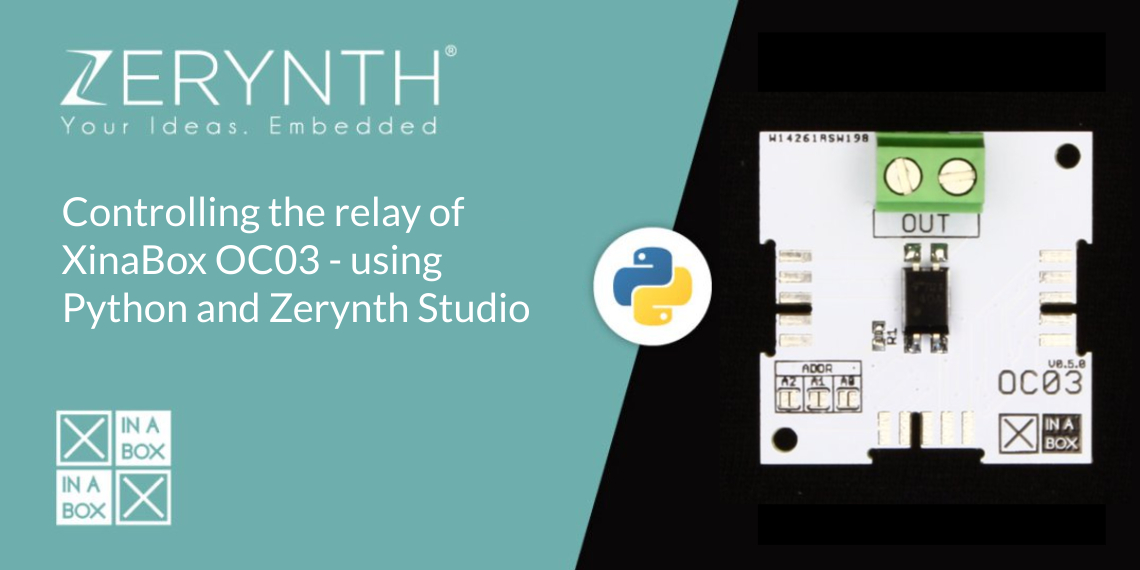 controlling the relay of XinaBox OC03 with Zerynth Studio