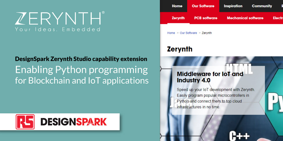 DesignSpark Zerynth Studio capability extension – enabling Python programming for Blockchain and IoT applications