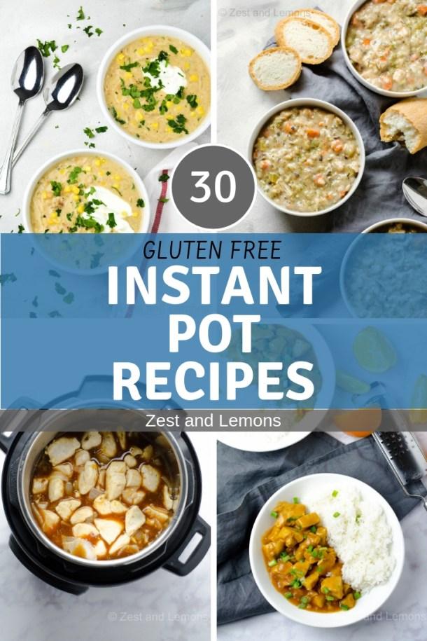 30 Gluten Free Instant Pot Recipes - Zest and Lemons #glutenfree #instantpot