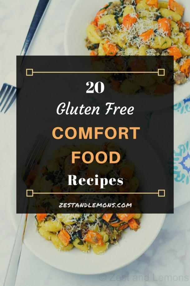 20 Gluten Free Comfort Food Recipes - Zest and Lemons