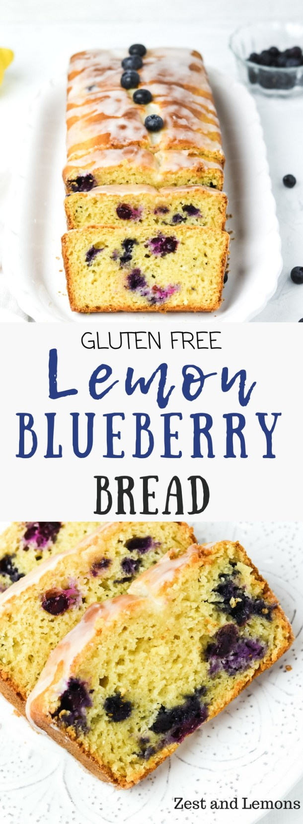 Gluten free lemon blueberry bread, sweet tangy and bursting with fresh blueberries! - Zest and Lemons #glutenfree #quickbread #glutenfreedessert