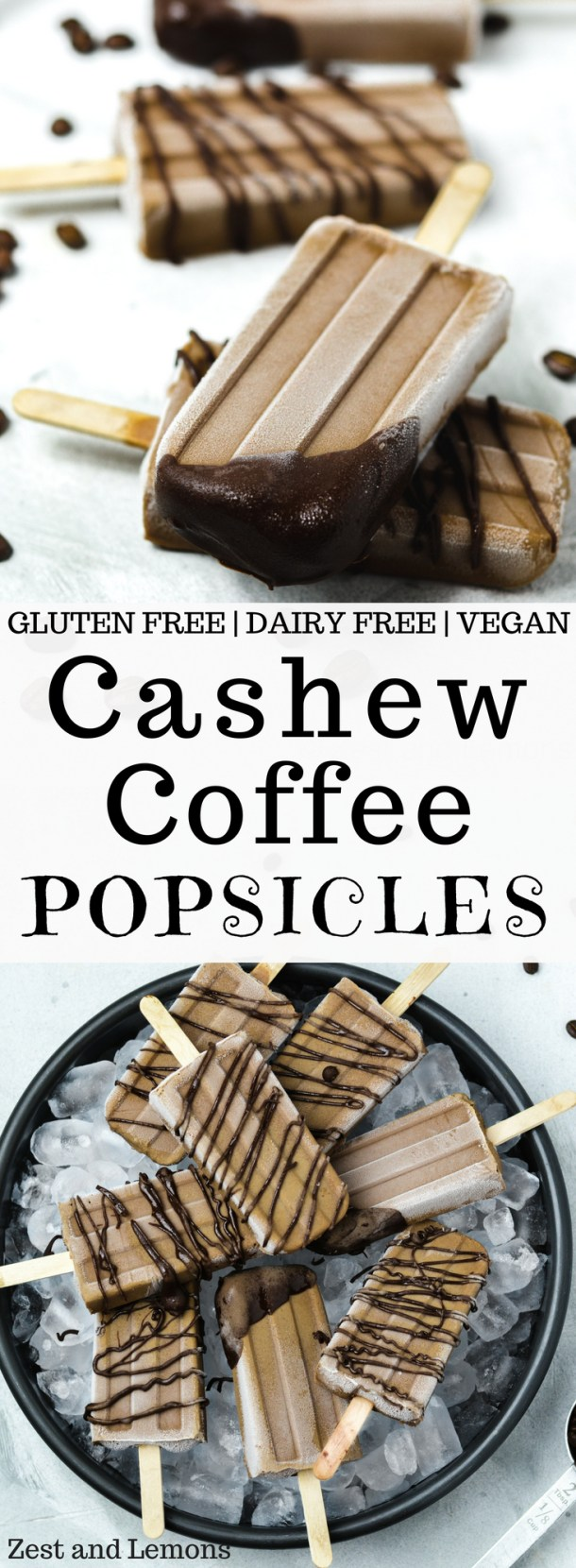These cashew coffee popsicles taste like creamy coffee ice cream. Gluten free, dairy free, and vegan - Zest and Lemons #glutenfree #popsicles
