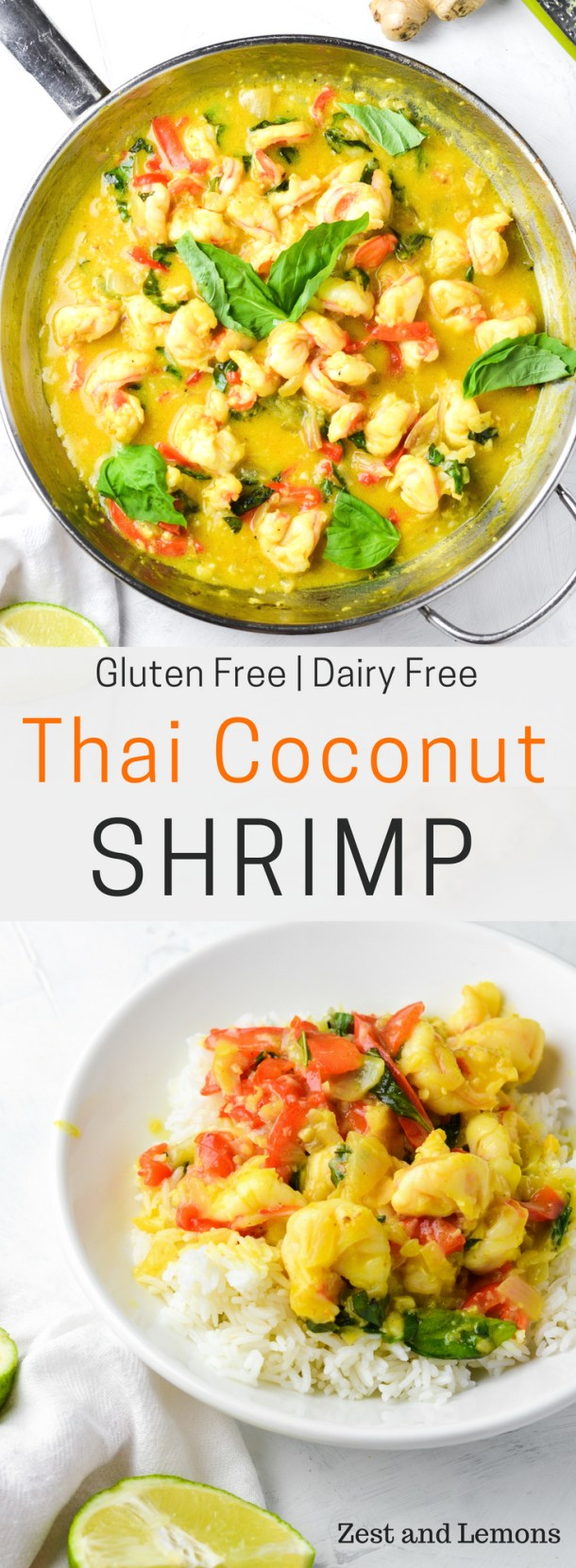 Thai coconut shrimp, a gluten free and dairy free dish prepared with a ginger garlic coconut sauce - Zest and Lemons #glutenfree #coconutshrimp #weeknightmeals