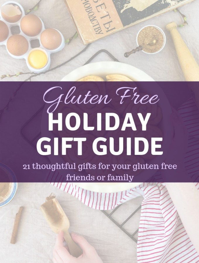 Gluten Free Holiday Gift Guide - Zest and Lemons