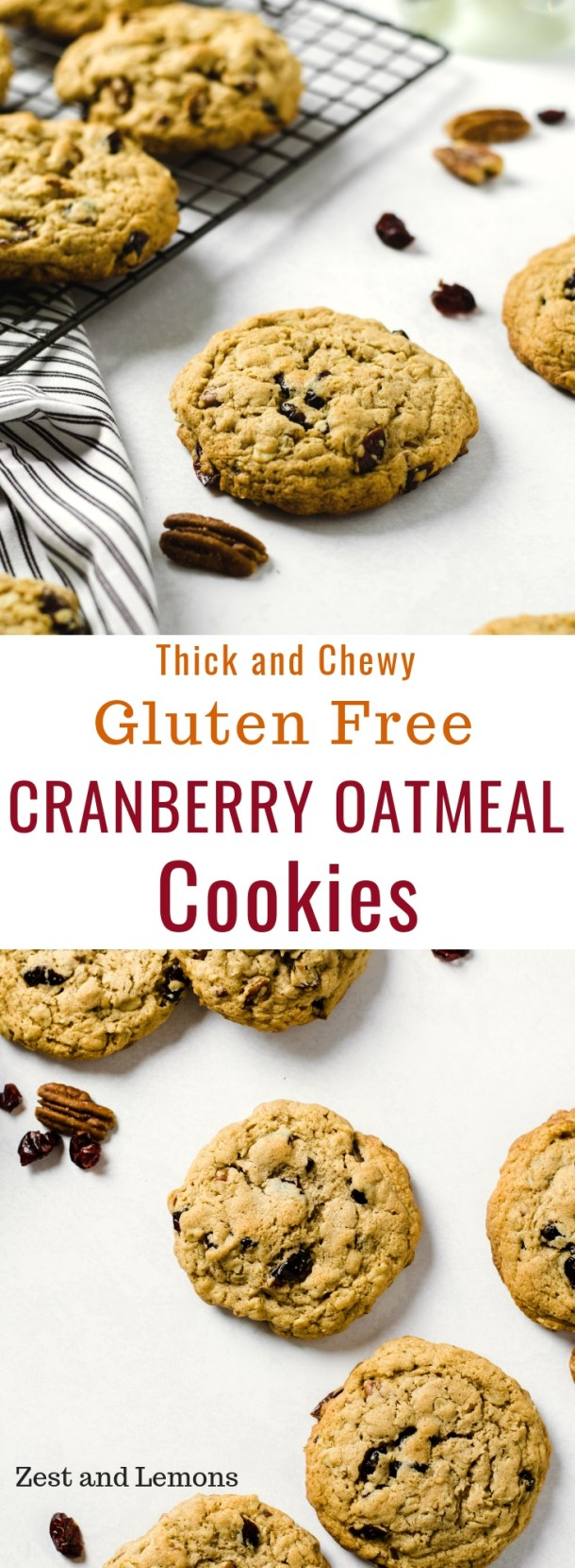 Thick and Chewy Gluten Free Cranberry Oatmeal Cookies. Loaded with dried cranberries, chopped pecans, and cashew butter - Zest and Lemons