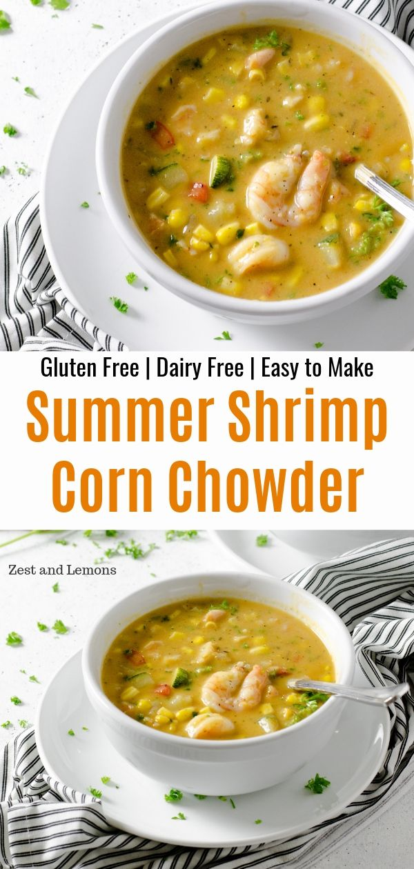 Summer Shrimp and Corn Chowder. Creamy and filling soup loaded with summer veggies and chopped shrimp - Zest and Lemons #glutenfree #glutenfreesoup #chowder #cornchowder #summersoup