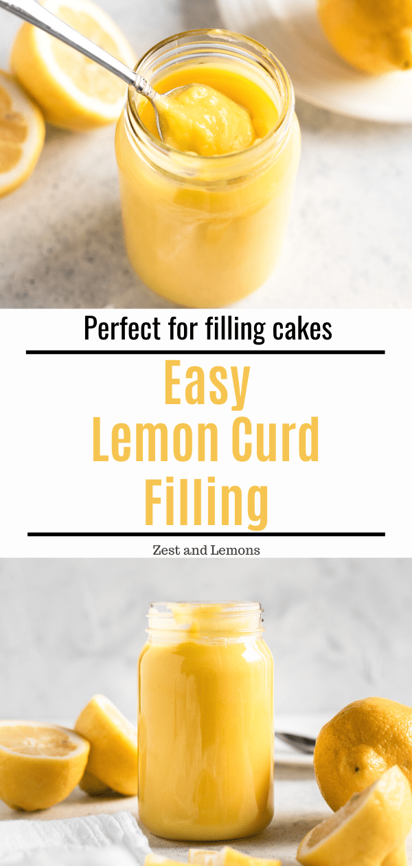 Easy Lemon Curd Filling! Perfect for filling cakes, adding to frosting, or layering in parfaits - Zest and Lemons #glutenfree #lemoncurd #lemon #lemondesserts