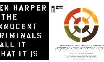 Ben Harper & The Innocent Criminals - Call It What It Is